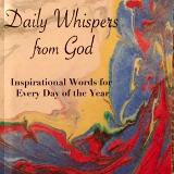 Daily Whispers From God - Inspirational Words for Every Day of the Year